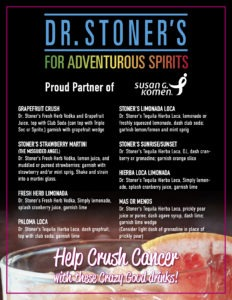 Dr Stoners presents our Drink Specials with Susan G Komen